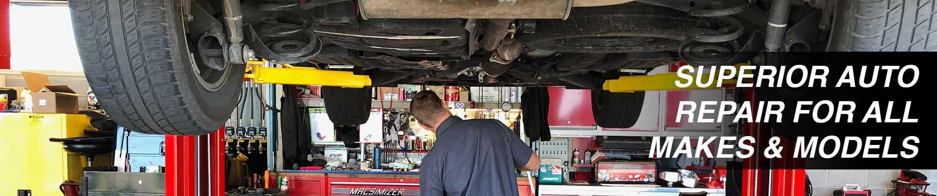 Superior Auto Repair for All Makes and Models